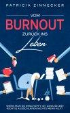 Vom Burnout zurück ins Leben