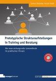 Prototypische Strukturaufstellungen in Training und Beratung