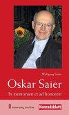 Oskar Saier - In memoriam et ad honorem