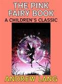 The Pink Fairy Book (eBook, ePUB)