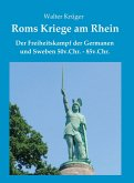 Roms Kriege am Rhein (eBook, ePUB)