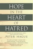 Hope in the Heart of Hatred