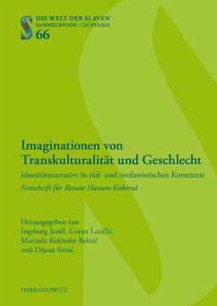 Imaginationen von Transkulturalität und Geschlecht (eBook, PDF)