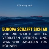 Europa schafft sich ab (MP3-Download)