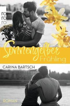 Sonnengelber Frühling (Mängelexemplar) - Bartsch, Carina
