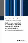Kategorisierungsarbeit in Hilfen für Kinder und Jugendliche mit und ohne Behinderung (eBook, PDF)