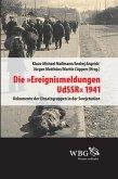 Die »Ereignismeldungen UdSSR« 1941 (eBook, ePUB)