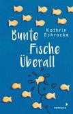 Bunte Fische überall (eBook, ePUB)