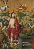 Nikolaus Nievergalt aus Speyer und seine spätgotischen Altartafeln