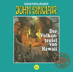 Der Vulkanteufel von Hawaii / John Sinclair Tonstudio Braun Bd.91 (1 Audio-CD) (Restauflage) - Dark, Jason