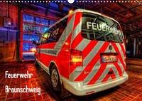 Feuerwehr Braunschweig (Wandkalender 2022 DIN A3 quer)