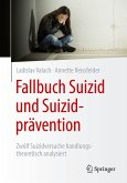 Fallbuch Suizid und Suizidprävention