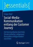 Social-Media-Kommunikation entlang der Customer Journey