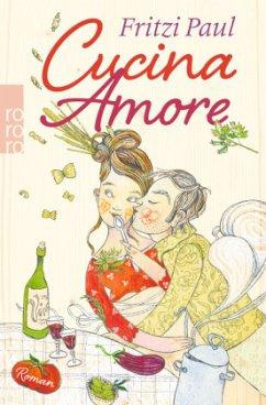 Cucina Amore (Restauflage) - Paul, Fritzi