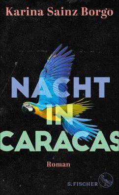 Nacht in Caracas (Mängelexemplar) - Sainz Borgo, Karina