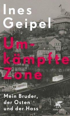 Umkämpfte Zone (Mängelexemplar) - Geipel, Ines