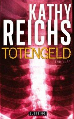 Totengeld / Tempe Brennan Bd.16 (Restauflage) - Reichs, Kathy