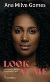 Look at Me (eBook, ePUB)