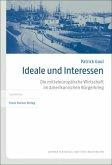Ideale und Interessen