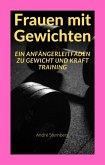 Frauen mit Gewichten (eBook, ePUB)