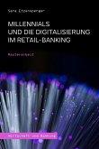 Millennials und die Digitalisierung im Retail-Banking (eBook, ePUB)
