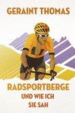 Radsportberge und wie ich sie sah (eBook, ePUB)