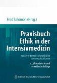 Praxisbuch Ethik in der Intensivmedizin