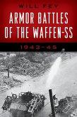 Armor Battles of the Waffen-SS (eBook, ePUB)
