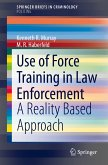 Use of Force Training in Law Enforcement (eBook, PDF)