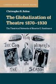 The Globalization of Theatre 1870-1930
