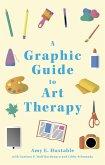 A Graphic Guide to Art Therapy