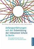 Anfangserfahrungen mit der Entwicklung der inklusiven Schule in Berlin