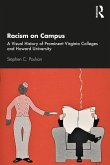 Racism on Campus: A Visual History of Prominent Virginia Colleges and Howard University