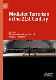 Mediated Terrorism in the 21st Century (eBook, PDF)