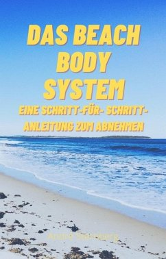 Das Beach Body System (eBook, ePUB) - Sternberg, Andre