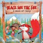 Black Sox the Fox: A Week at Camp