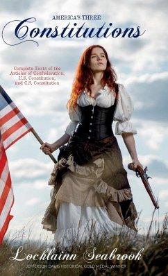 America's Three Constitutions