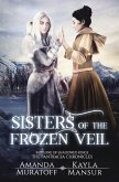 Sisters of the Frozen Veil: Part 1 of Shadowed Kings