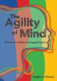 The Agility of Mind