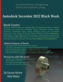 Autodesk Inventor 2022 Black Book