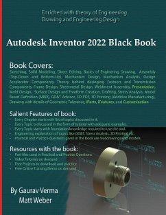 Autodesk Inventor 2022 Black Book - Verma, Gaurav; Weber, Matt