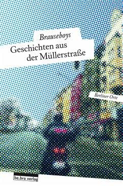 Geschichten aus der Müllerstraße - Bokowski, Paul;Husen, Hinark;Rescue, Robert