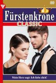 Fürstenkrone Classic 89 - Adelsroman (eBook, ePUB)