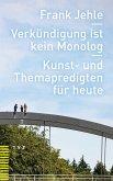 Verkündigung ist kein Monolog (eBook, PDF)
