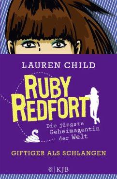 Giftiger als Schlangen / Ruby Redfort Bd.5 (Mängelexemplar) - Child, Lauren