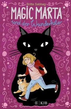 Magic Marta und der Wunderkater / Magic Marta Bd.1 (Mängelexemplar) - Sabbag, Britta
