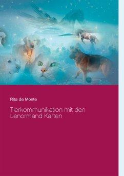 Tierkommunikation mit den Lenormand Karten (eBook, ePUB)