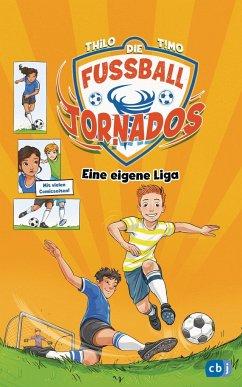 Eine eigene Liga! / Die Fußball-Tornados Bd.3 (Mängelexemplar) - THiLO