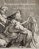 Renaissance Impressions: Sixteenth-Century Master Prints from the Kirk Edward Long Collection