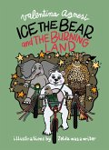 Ice the Bear and the Burning Land